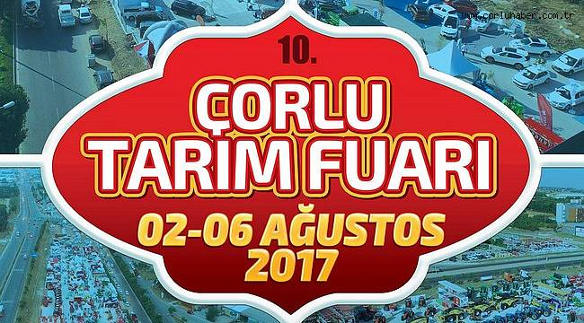 Türkiye'nin En Büyük Açık Alan Tarım Fuarı Çorlu'da