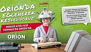 Çocuklar Orion'da Teknolojiyle Tasarlıyor, Üretiyor