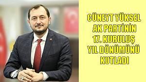 Başkan Yüksel'den AK Parti Kuruluş Yıl Dönümü Mesajı
