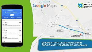 Çorlu'da Toplu Ulaşım Araçlarının Google Maps İle Entegrasyonu Sağlandı