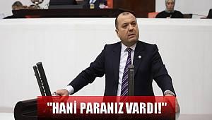 """CHP'li Aygun İsyan Etti, """"Hani Paranız Vardı!"""""""