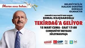 CHP Genel Başkanı Kılıçdaroğlu Tekirdağ'a Geliyor