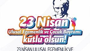23 Nisan Ulusal Egemenlik ve Çocuk Bayramı Coşkuyla Kutlanacak