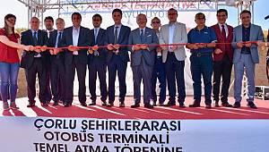 Çorlu Şehirlerarası Otobüs Terminali Temel Atma Töreni Gerçekleşti