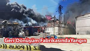 Geri Dönüşüm Fabrikasında Korkutan Yangın Yangın