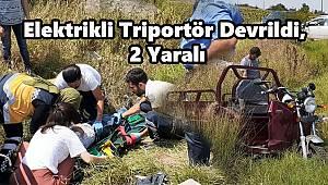 Elektrikli Triportör Devrildi, 2 Yaralı
