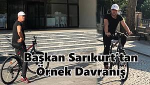 Başkan Sarıkurt Makam Aracı Yerine Bisiklet Kullanıyor