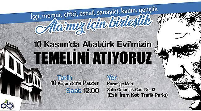 Atatürk Evi'nin Temeli 10 Kasım'da Atılacak