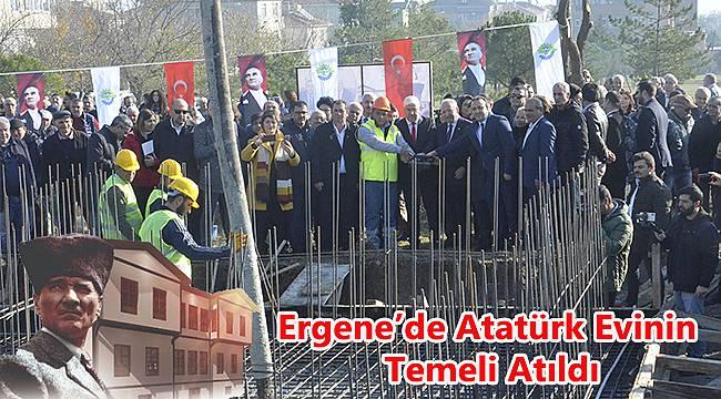 Ergene'de Atatürk Evinin Temeli Atıldı