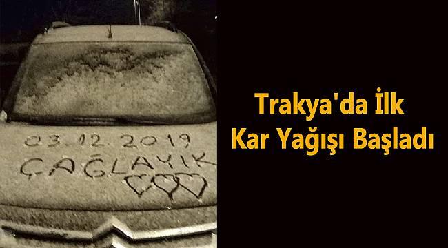 Trakya'da İlk Kar Yağışı Başladı