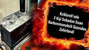 Kırklareli'nde 3 Kişi Karbonmonoksit Gazından Zehirlendi