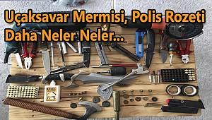 Uçaksavar Mermisi, Polis Rozeti ve Daha Neler Neler...