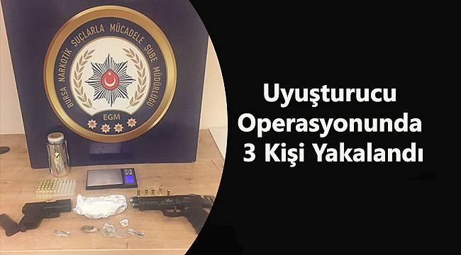 Uyuşturucu Operasyonunda 3 Kişi Yakalandı