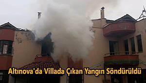Altınova'da Villada Çıkan Yangın Söndürüldü