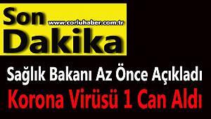 Türkiye'de Korona Kaynaklı İlk Ölüm