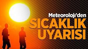 Meteoroloji Uyardı, Rekor Seviyede Olacak!