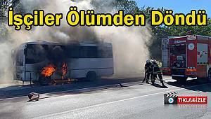 İşçileri Taşıyan Servis Minibüsü Seyir Halinde Alev Aldı