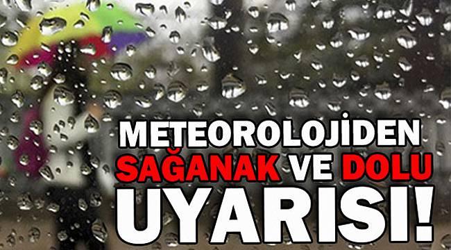 Meteoroloji'den Kritik Uyarı! Sağanak ve Dolu Bekleniyor