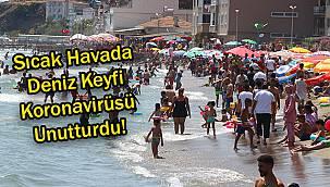Sıcak Havada Deniz Keyfi Koronavirüsü Unutturdu!
