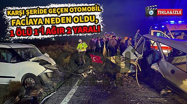 Feci Kazada Ölen Sürücünün Kimliği Tespit Edildi
