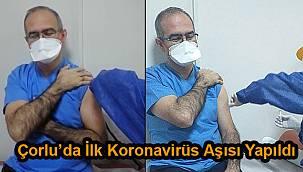 Çorlu'da İlk Koronavirüs Aşısı Yapıldı