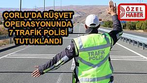 Rüşvet İddiasıyla Gözaltına Alınan Trafik Polislerinden 7'si Tutuklandı
