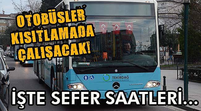 Çorlu'da Halk Otobüsleri Çalışacak! İşte Sefer Saatleri...